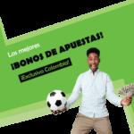 Mejores Bonos de Apuestas Deportivas Colombia